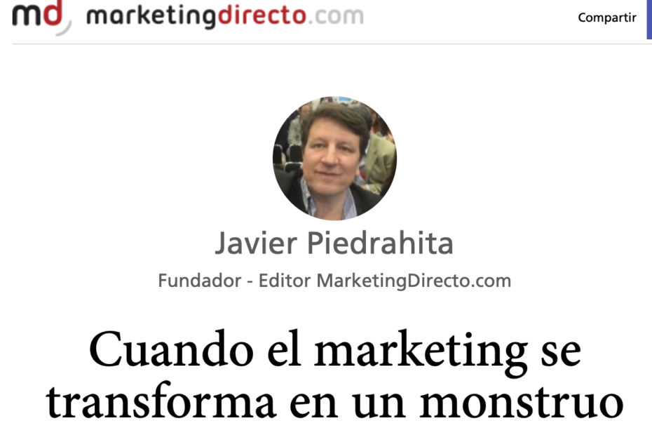 Cuando el marketing se transforma en un monstruo. Marketingdirecto. Alfredo Cortés Consultor experto de Marketing y Comunicación